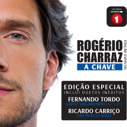 A Chave Rogerio Charraz